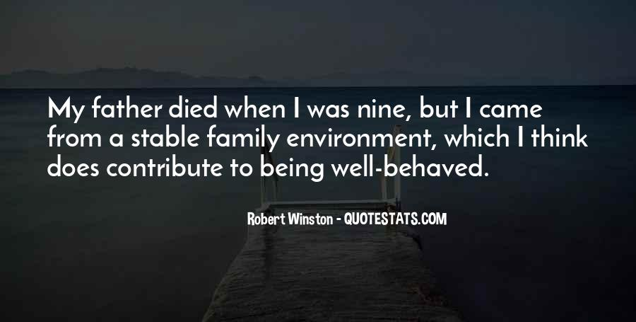 Quotes About Being Well Behaved #1557767