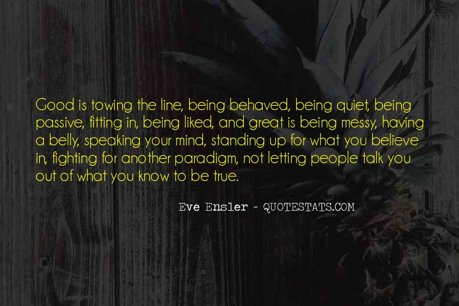 Quotes About Being Well Behaved #1707248