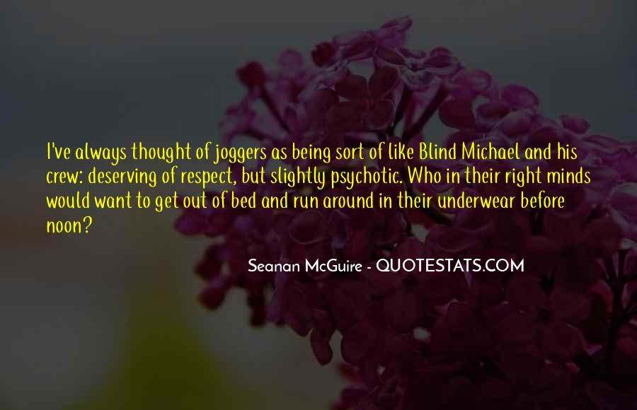 Quotes About Being Blind To Something #145081