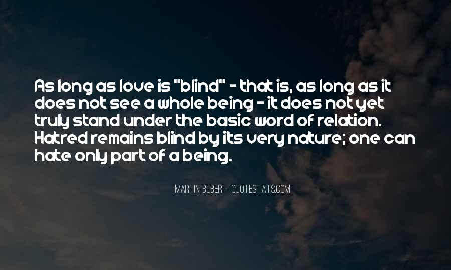 Quotes About Being Blind To Something #292742