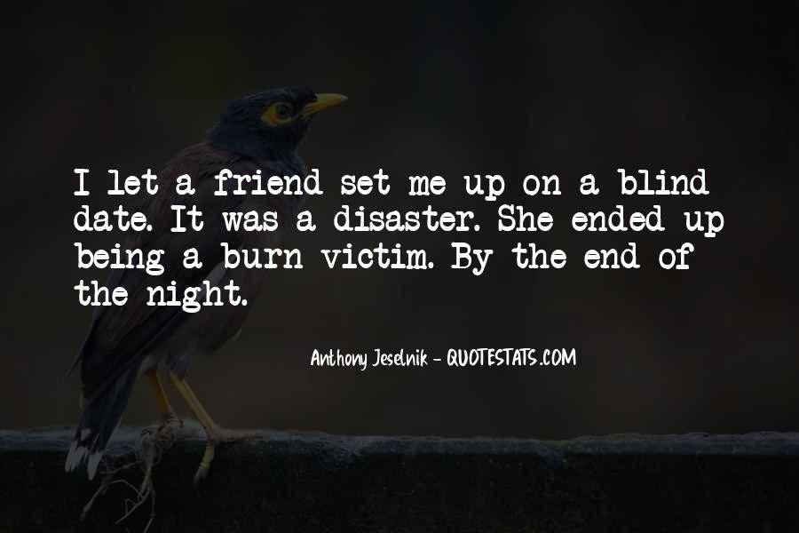 Quotes About Being Blind To Something #539354