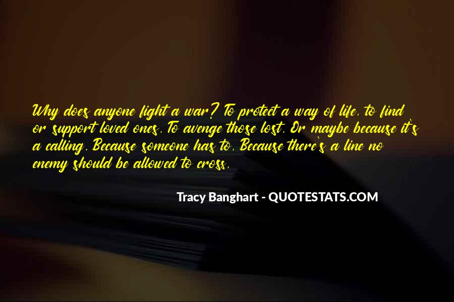 Quotes About Someone On Life Support #9187