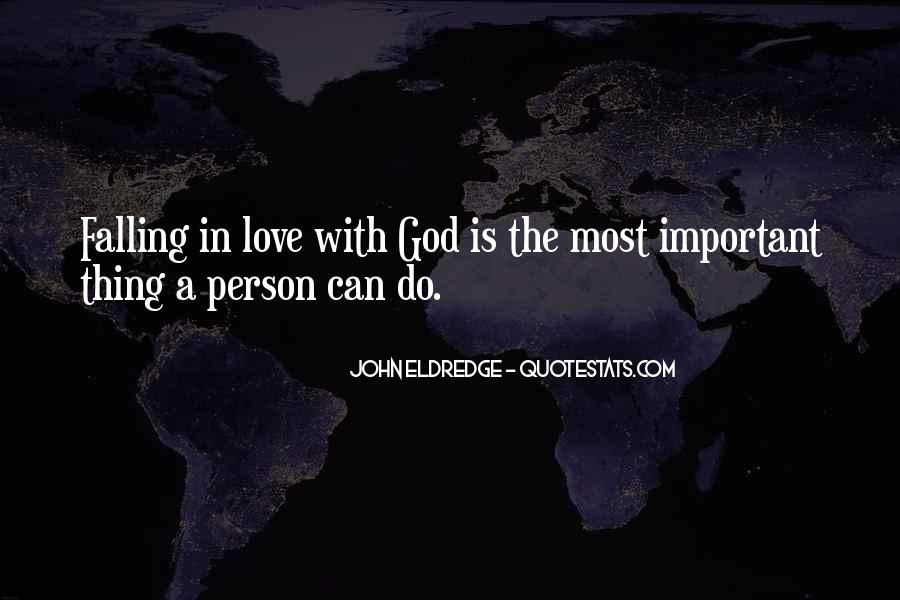 Quotes About Falling In Love With God #1620201