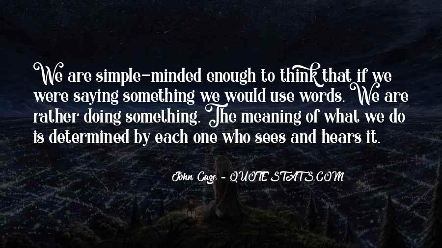 Quotes About Saying Something And Not Meaning It #54