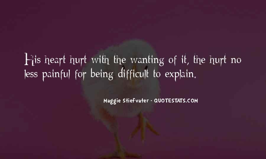 Quotes About Still Wanting Someone Who Hurt You #713611