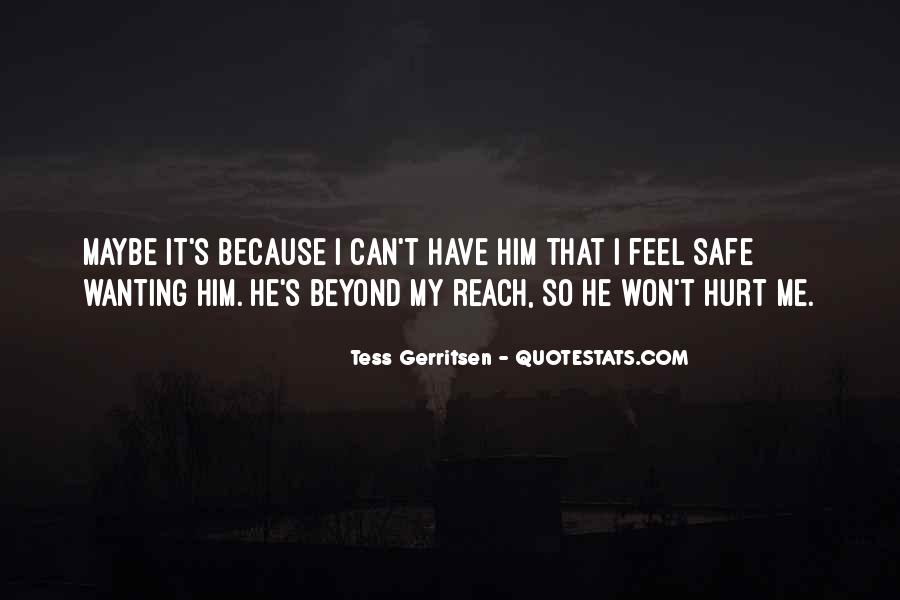 Quotes About Still Wanting Someone Who Hurt You #733759