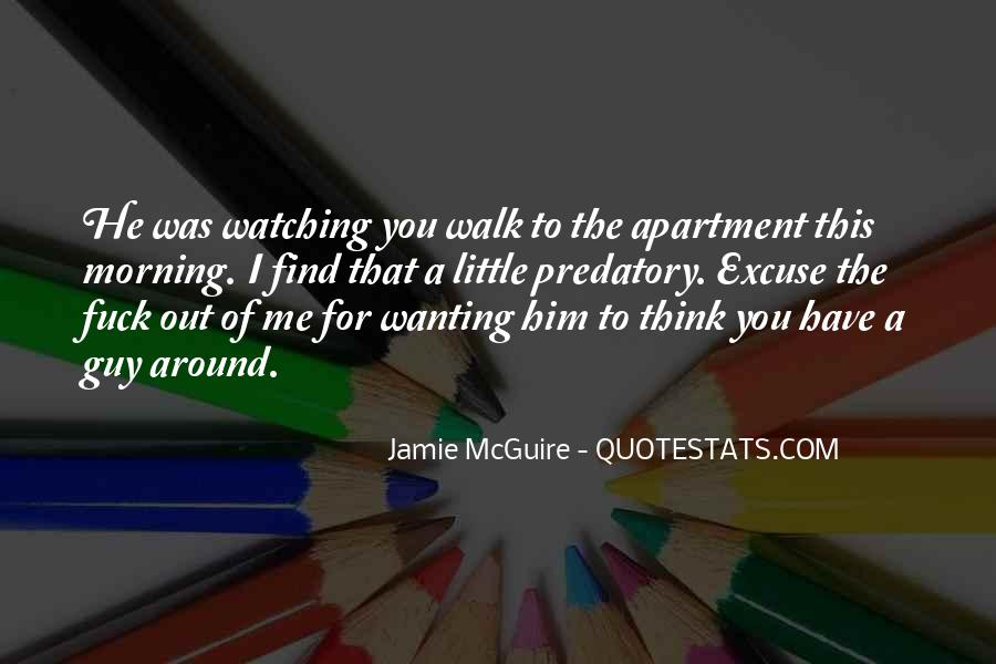 Quotes About Just Wanting One Guy #740159