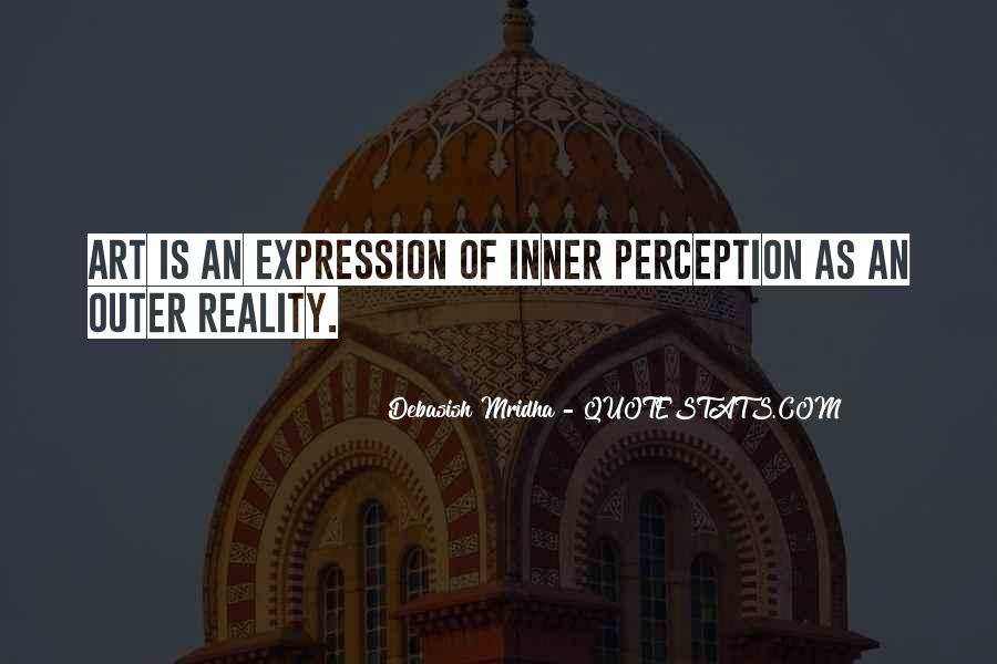 Quotes About Perception Of Art #1408473