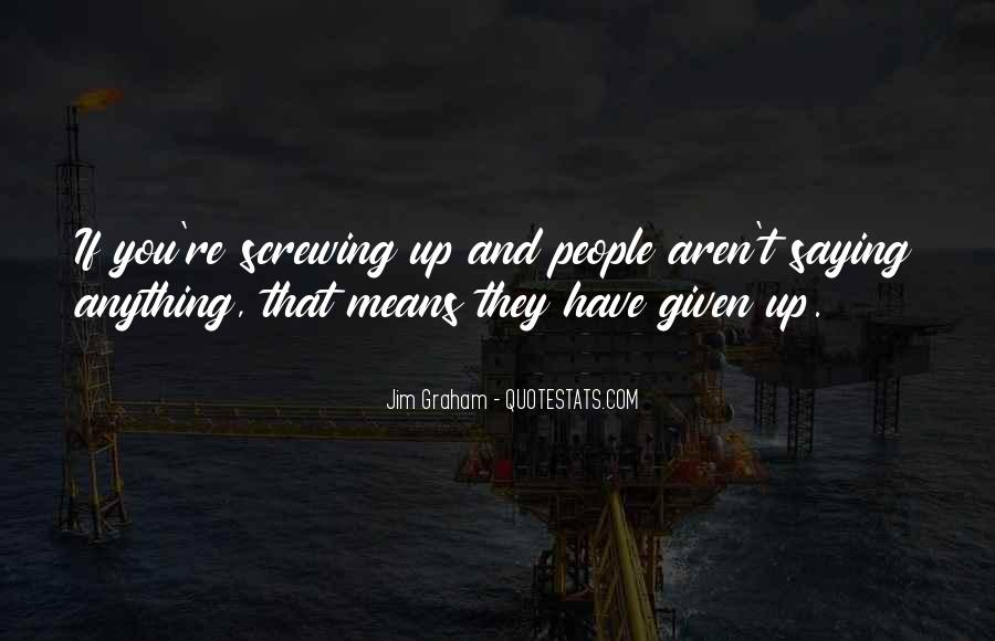 Quotes About Someone Screwing You Over #309959