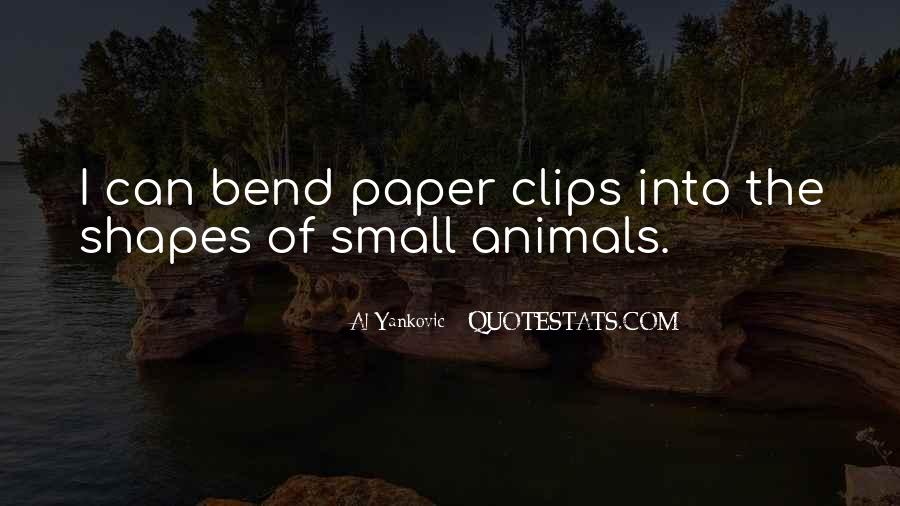Quotes About Paper Clips #602191