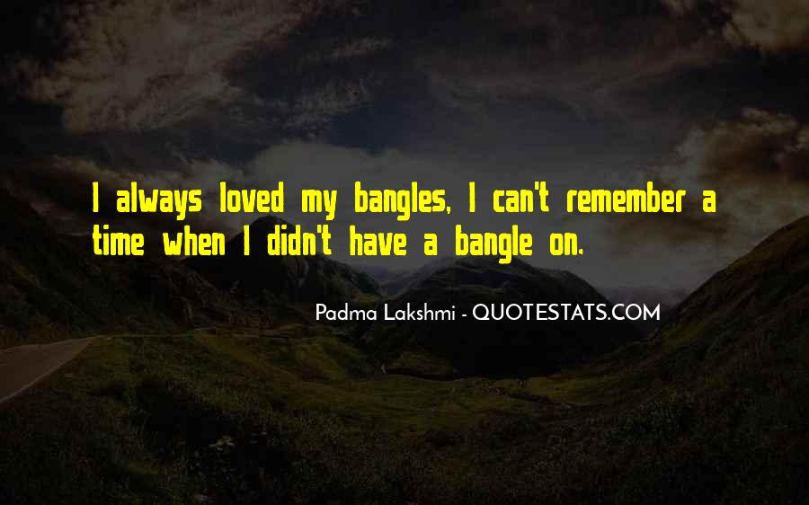 Quotes About Bangles #1076040