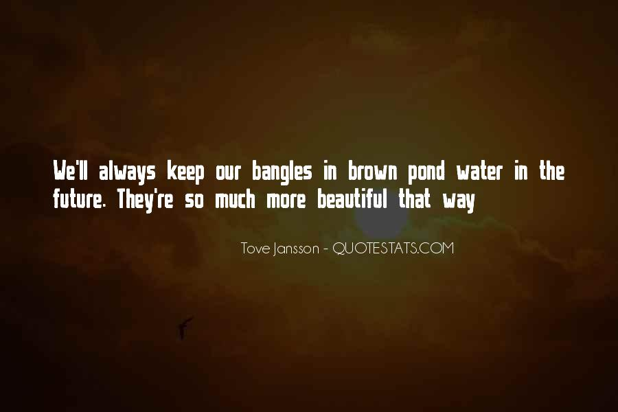 Quotes About Bangles #1477267
