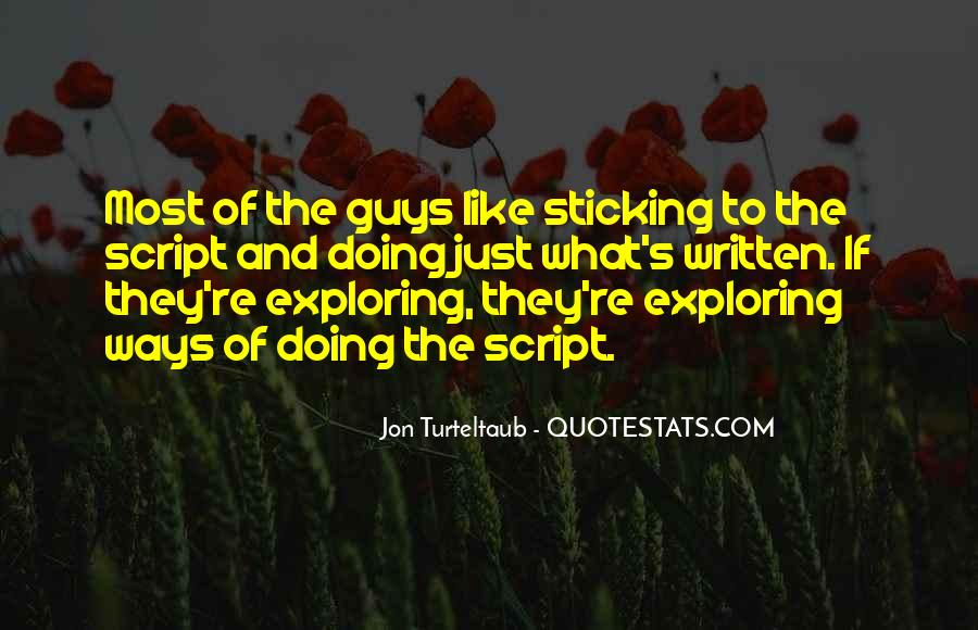 Quotes About Sticking To One Guy #1640910