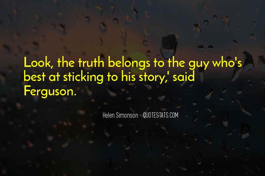 Quotes About Sticking To One Guy #1774062