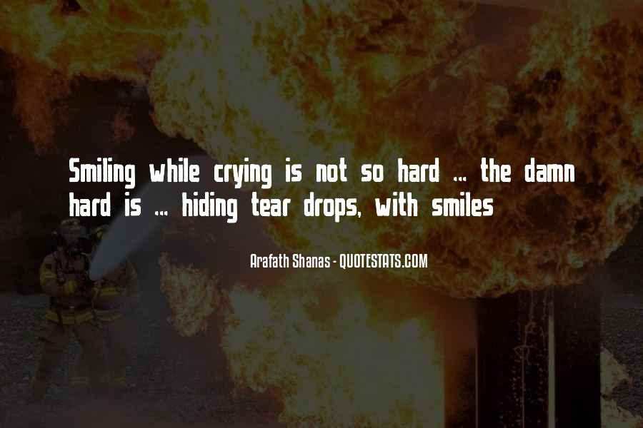Quotes About Smiles Hiding Tears #493746