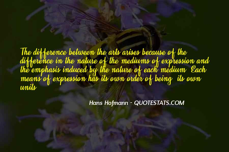 Quotes About Art Mediums #151130