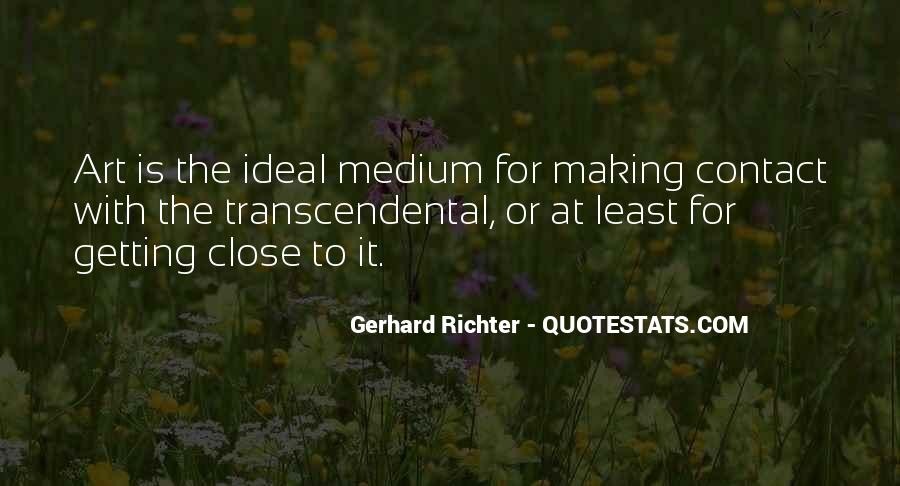 Quotes About Art Mediums #1772475