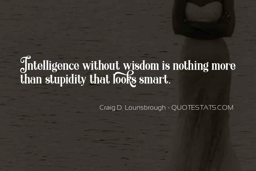Quotes About Looks And Intelligence #1804830