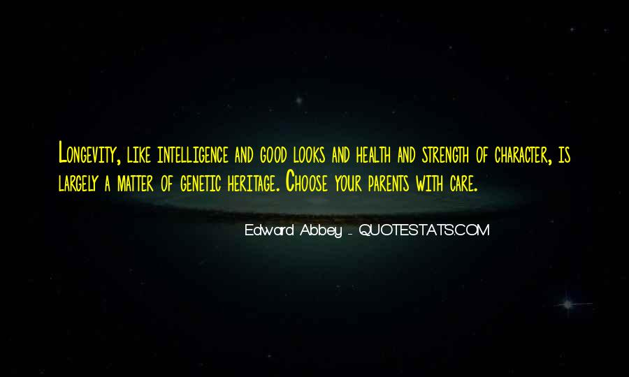 Quotes About Looks And Intelligence #750699
