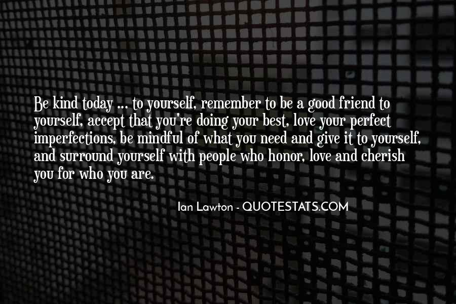 Quotes About A Good Best Friend #129783