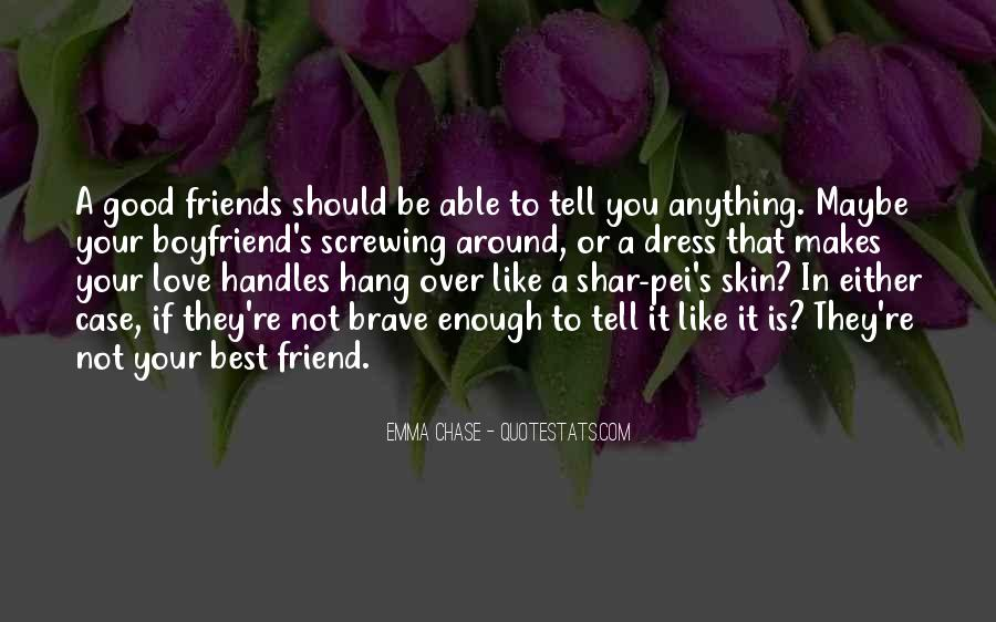 Quotes About A Good Best Friend #1336543