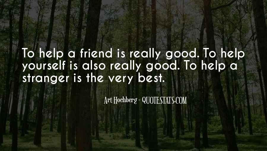 Quotes About A Good Best Friend #1437723