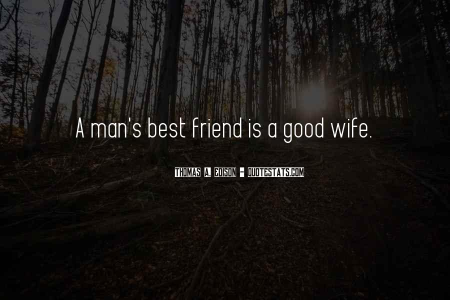 Quotes About A Good Best Friend #1513509