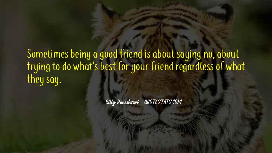 Quotes About A Good Best Friend #19954