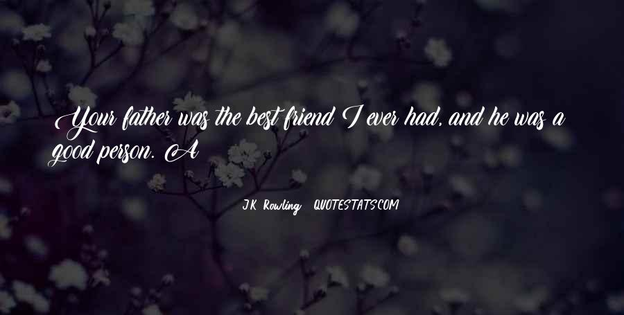 Quotes About A Good Best Friend #216817
