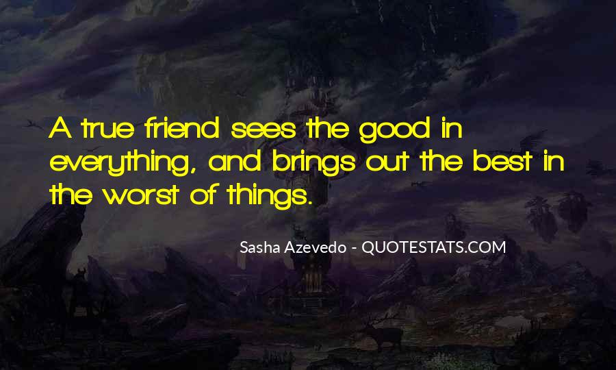 Quotes About A Good Best Friend #277432