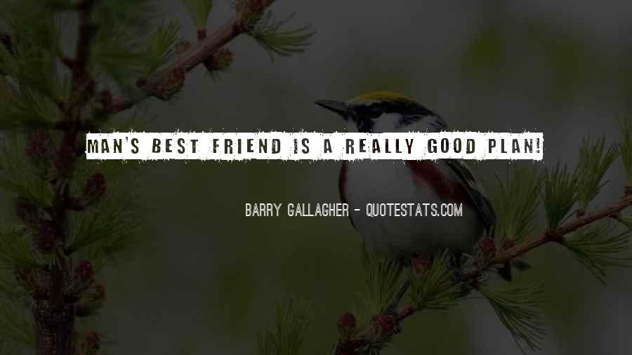 Quotes About A Good Best Friend #279943