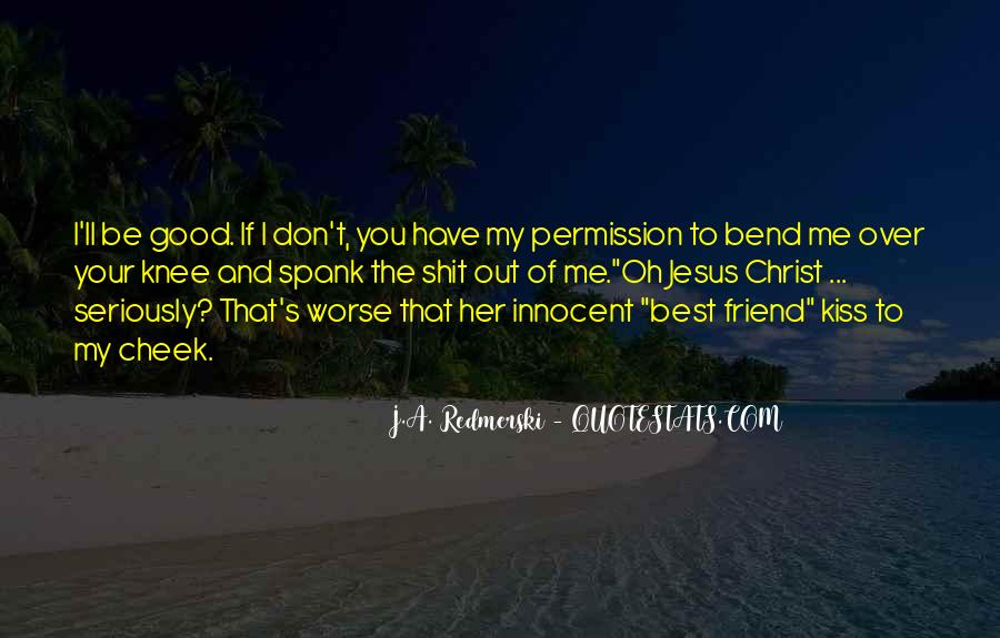 Quotes About A Good Best Friend #356110