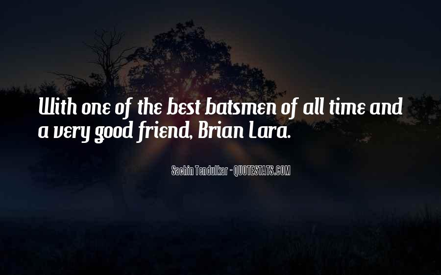 Quotes About A Good Best Friend #433513