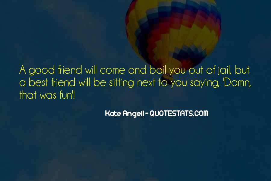 Quotes About A Good Best Friend #602462