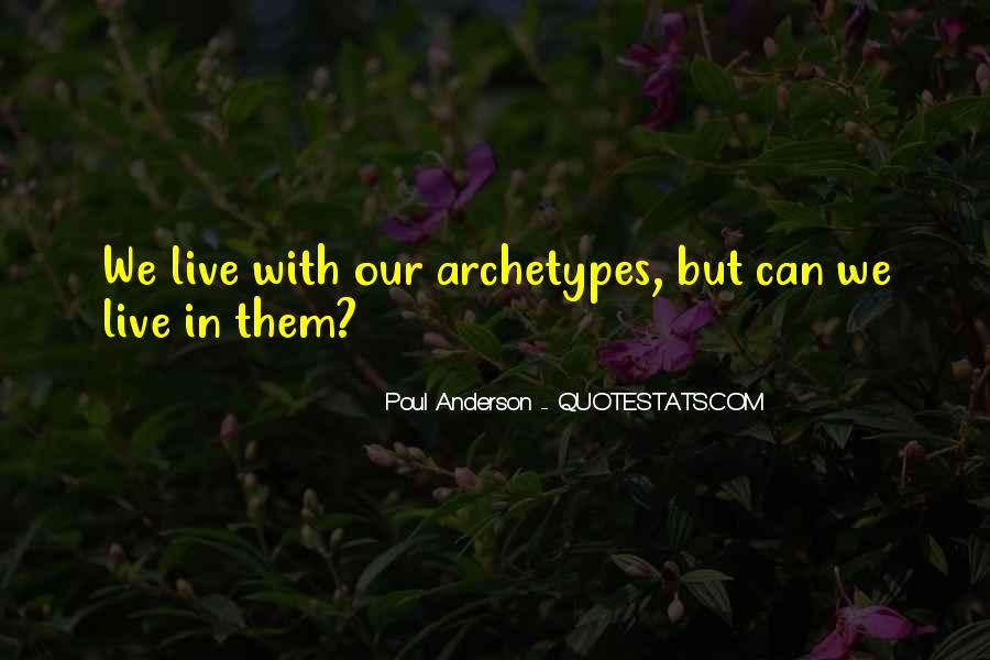 Quotes About Archetypes #1828807