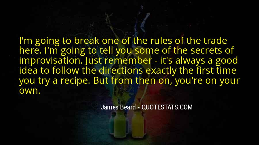 Quotes About Going On A Break #1776877