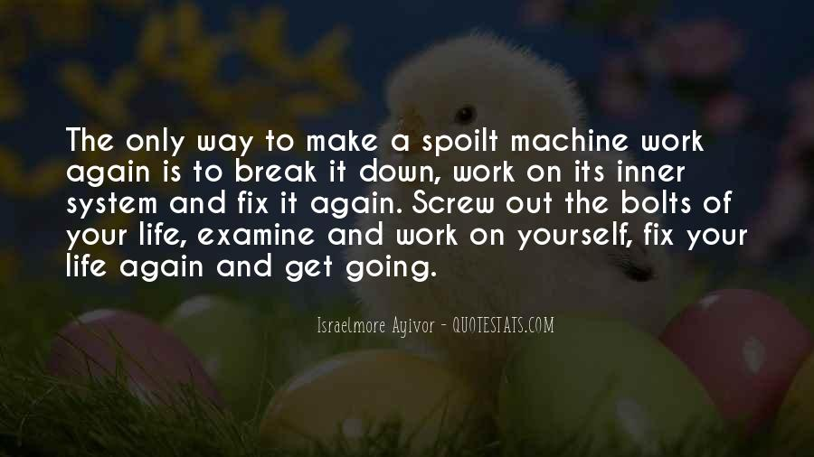 Quotes About Going On A Break #636612