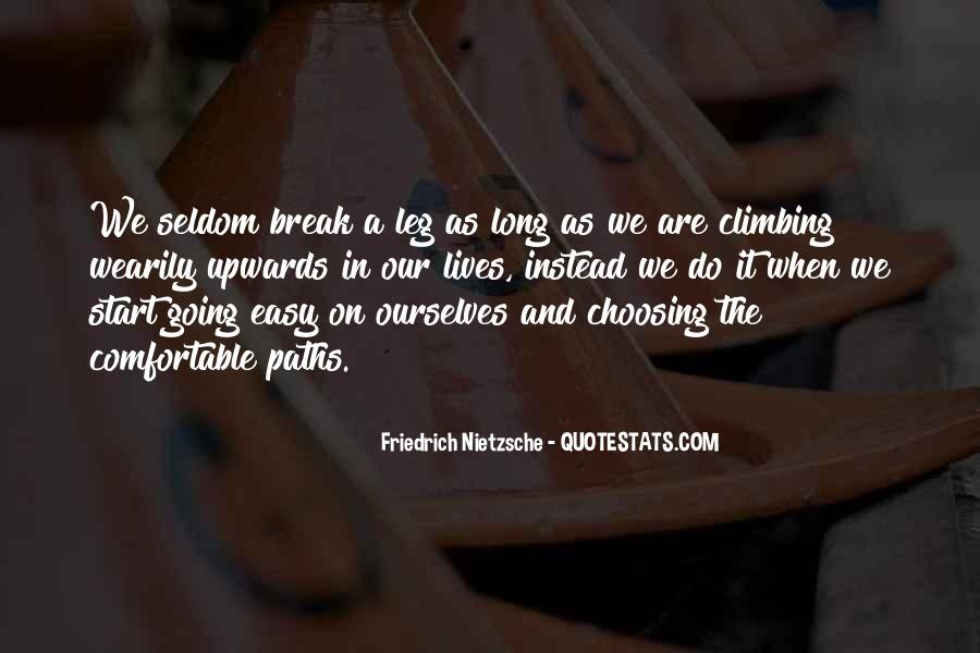 Quotes About Going On A Break #86098