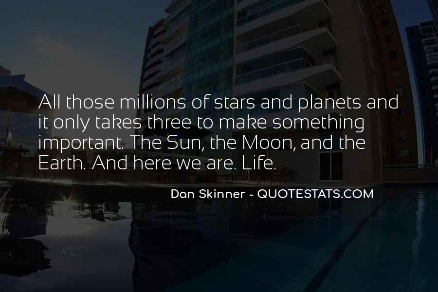 Quotes About The Moon Stars And Sun #1313957