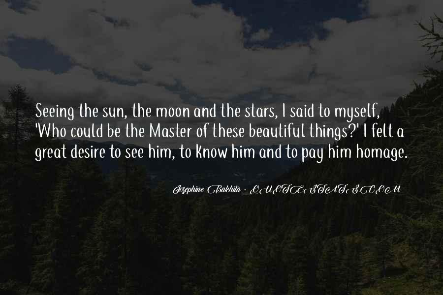 Quotes About The Moon Stars And Sun #1401283