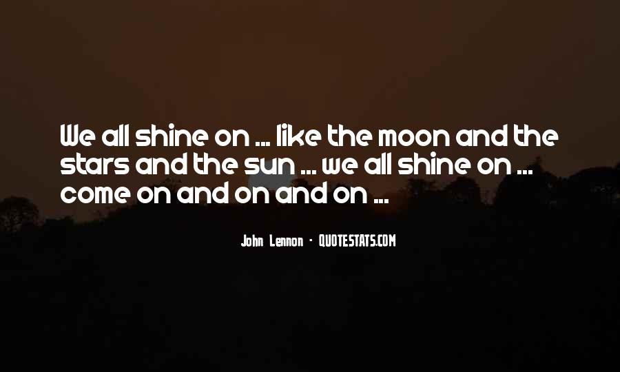 Quotes About The Moon Stars And Sun #1521919