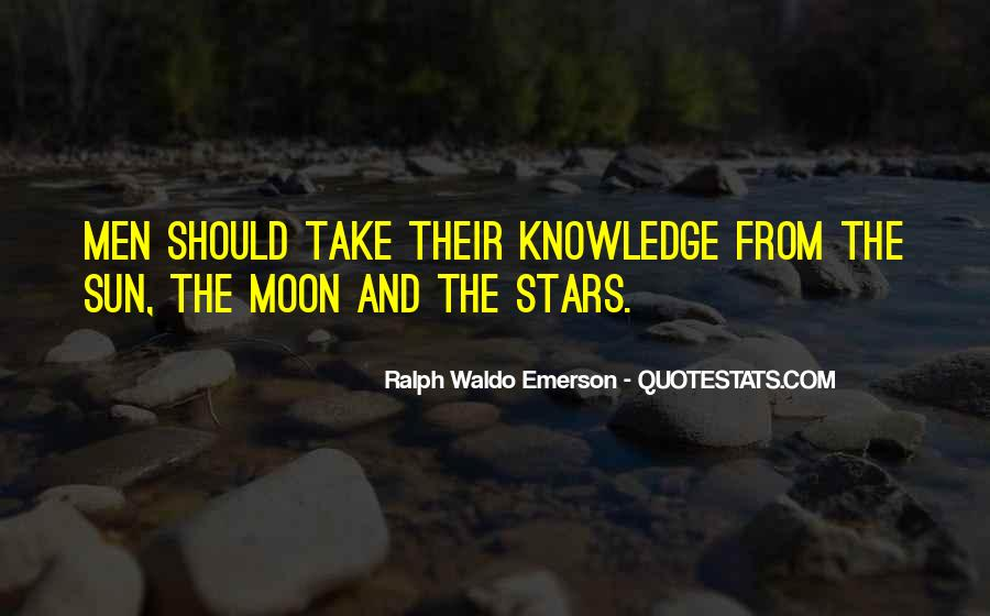 Quotes About The Moon Stars And Sun #1584096
