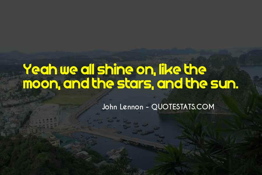 Quotes About The Moon Stars And Sun #553264