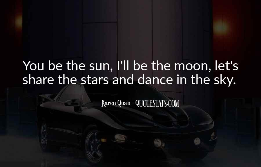 Quotes About The Moon Stars And Sun #575557