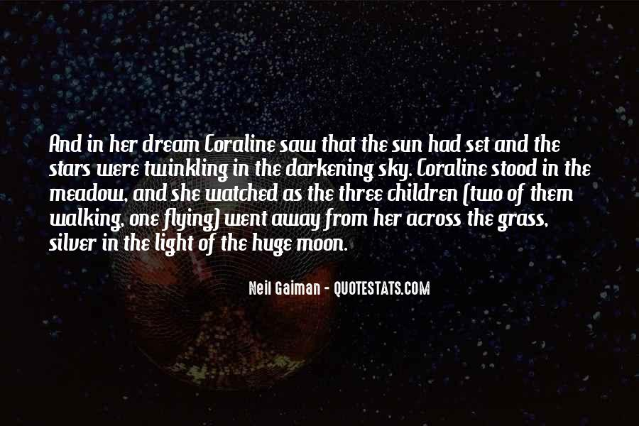 Quotes About The Moon Stars And Sun #749975