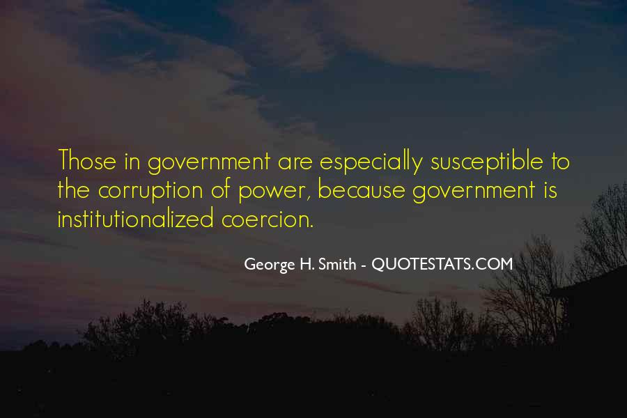 Quotes About Corruption In Government #488465