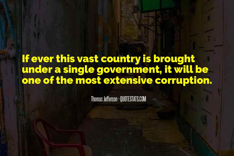 Quotes About Corruption In Government #588347