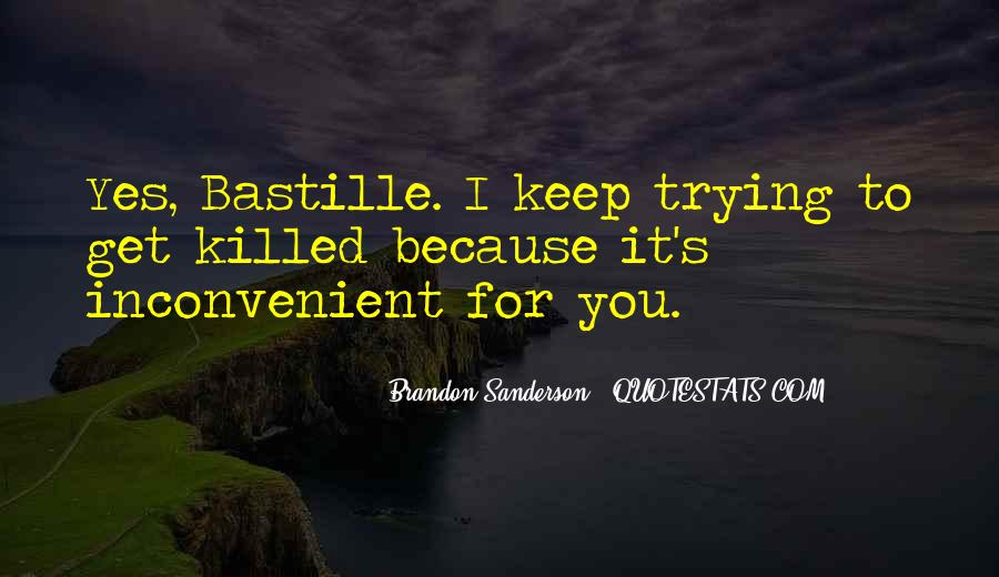 Quotes About Bastille #1528532