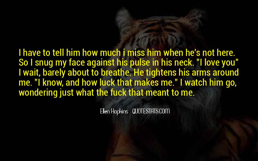 Quotes About Miss You Love #157937