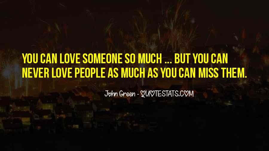 Quotes About Miss You Love #198713